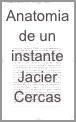 Anatomia de un instante - Javier Cercas inicio