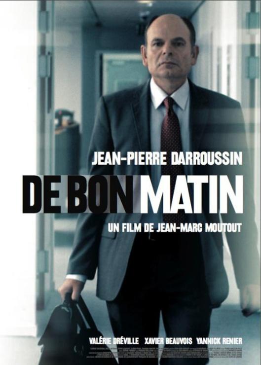 De bon Matin de Jean-Marc Moutout